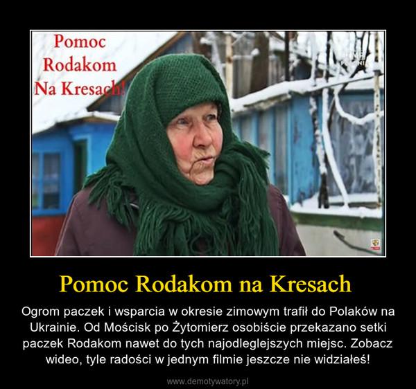 Pomoc Rodakom na Kresach  – Ogrom paczek i wsparcia w okresie zimowym trafił do Polaków na Ukrainie. Od Mościsk po Żytomierz osobiście przekazano setki paczek Rodakom nawet do tych najodleglejszych miejsc. Zobacz wideo, tyle radości w jednym filmie jeszcze nie widziałeś!