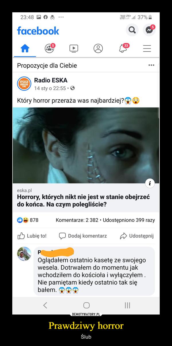 Prawdziwy horror – Ślub