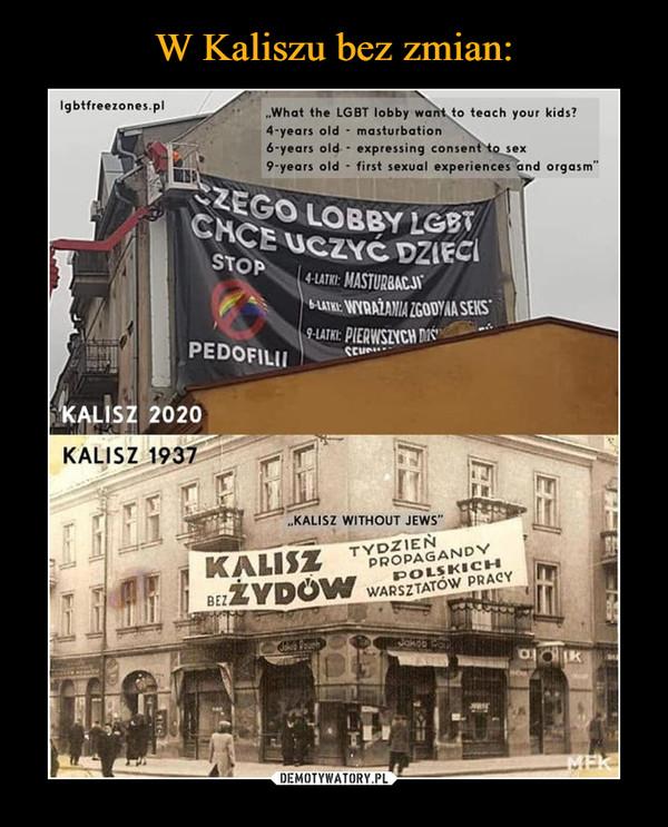W Kaliszu bez zmian: