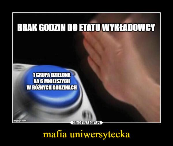 mafia uniwersytecka –