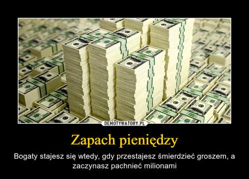 Zapach pieniędzy