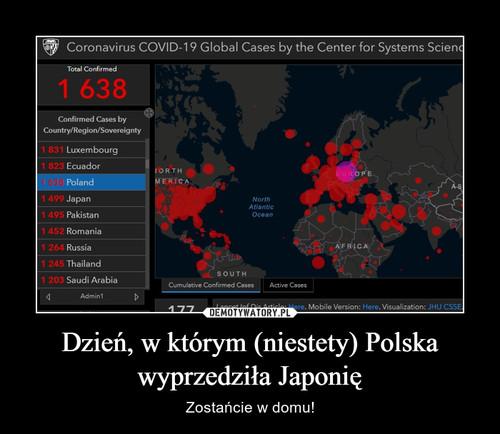 Dzień, w którym (niestety) Polska wyprzedziła Japonię