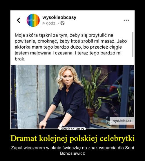 Dramat kolejnej polskiej celebrytki