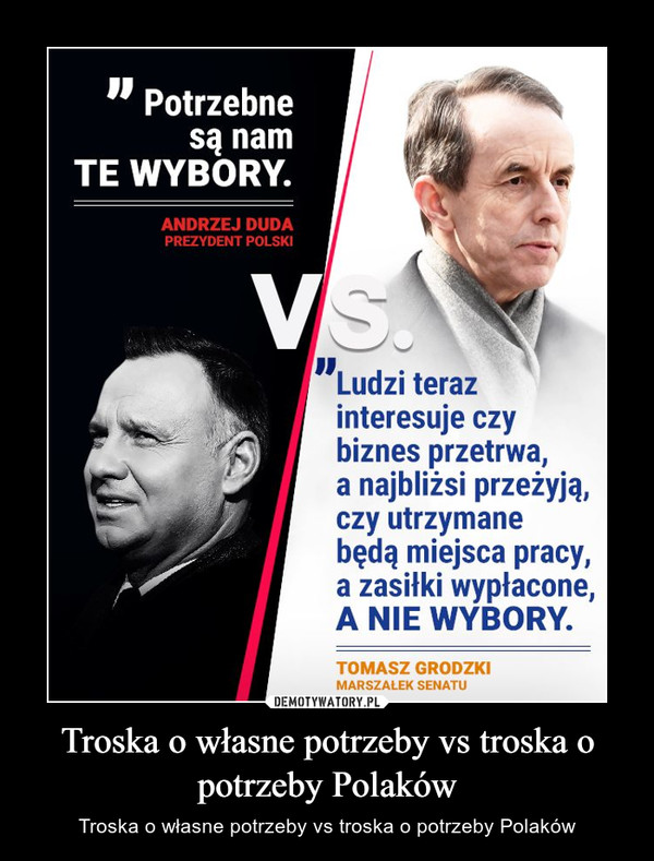 Troska o własne potrzeby vs troska o potrzeby Polaków – Troska o własne potrzeby vs troska o potrzeby Polaków