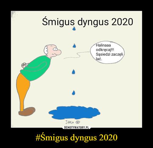 #Śmigus dyngus 2020