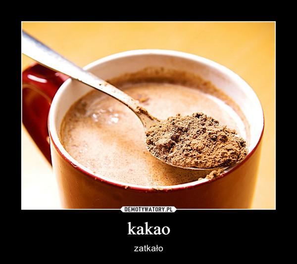 kakao – zatkało