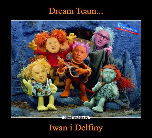 Iwan i Delfiny –