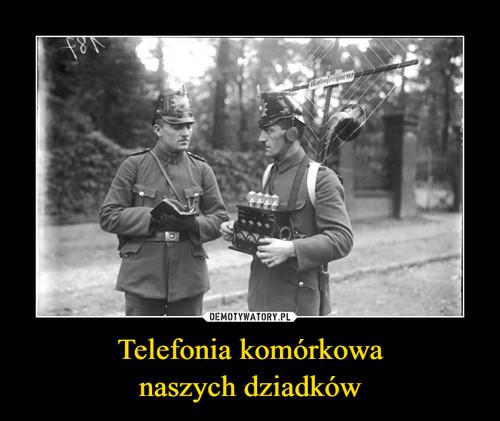 Telefonia komórkowa naszych dziadków