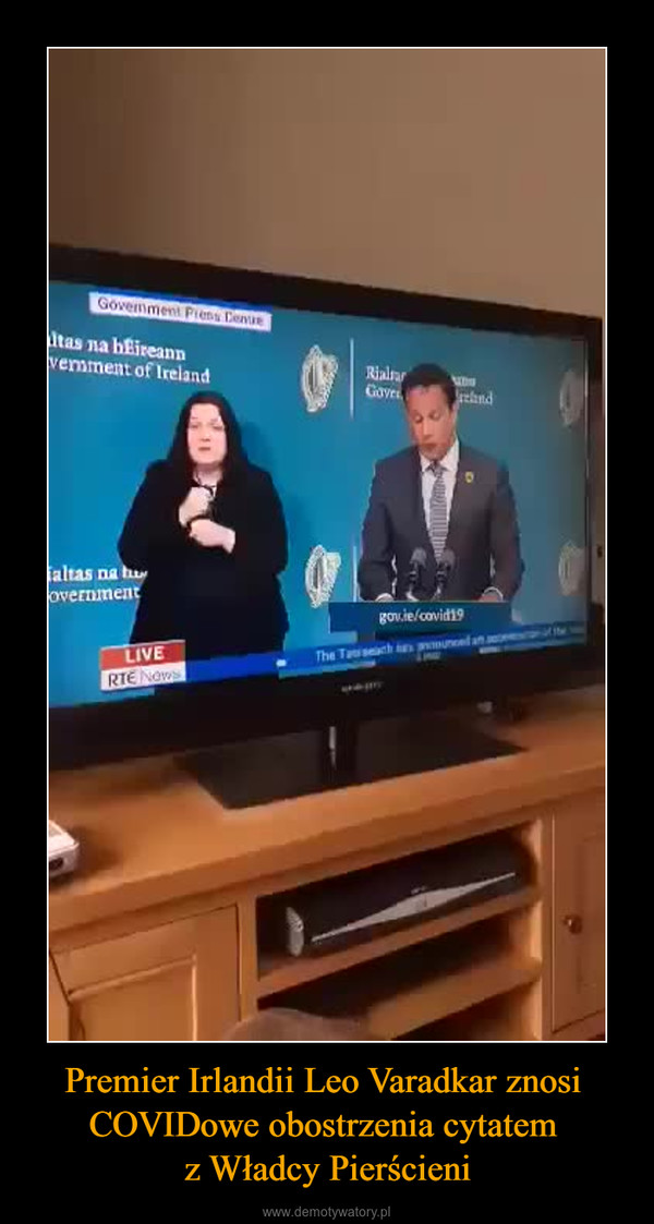 Premier Irlandii Leo Varadkar znosi COVIDowe obostrzenia cytatem z Władcy Pierścieni –