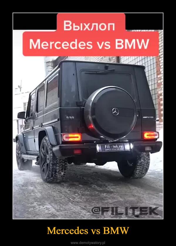 Mercedes vs BMW –