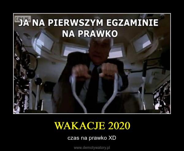WAKACJE 2020 – czas na prawko XD
