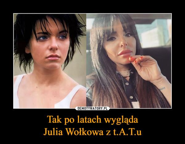 Tak po latach wyglądaJulia Wołkowa z t.A.T.u –