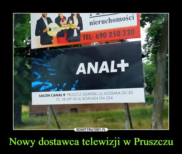 Nowy dostawca telewizji w Pruszczu –