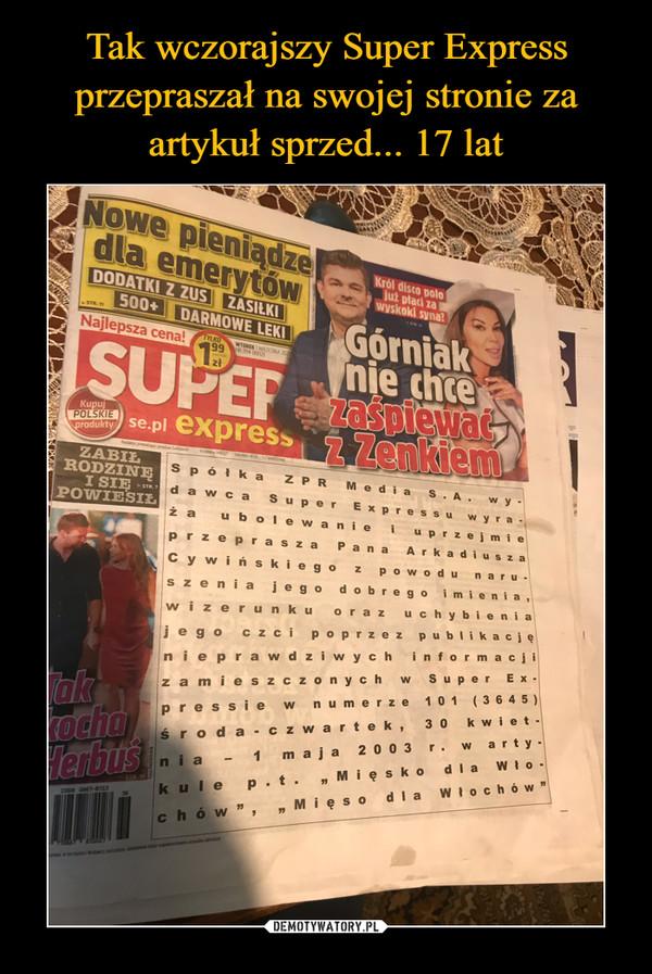 Tak wczorajszy Super Express przepraszał na swojej stronie za artykuł sprzed... 17 lat