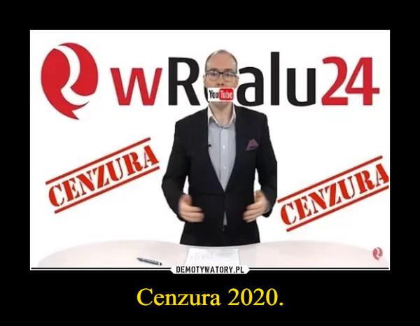 Cenzura 2020. –