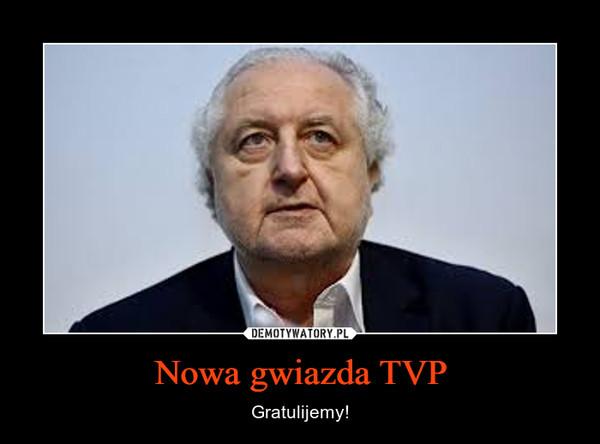 Nowa gwiazda TVP – Gratulijemy!