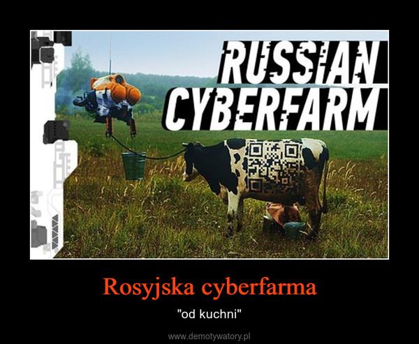 """Rosyjska cyberfarma – """"od kuchni"""""""