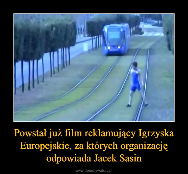 Powstał już film reklamujący Igrzyska Europejskie, za których organizację odpowiada Jacek Sasin –