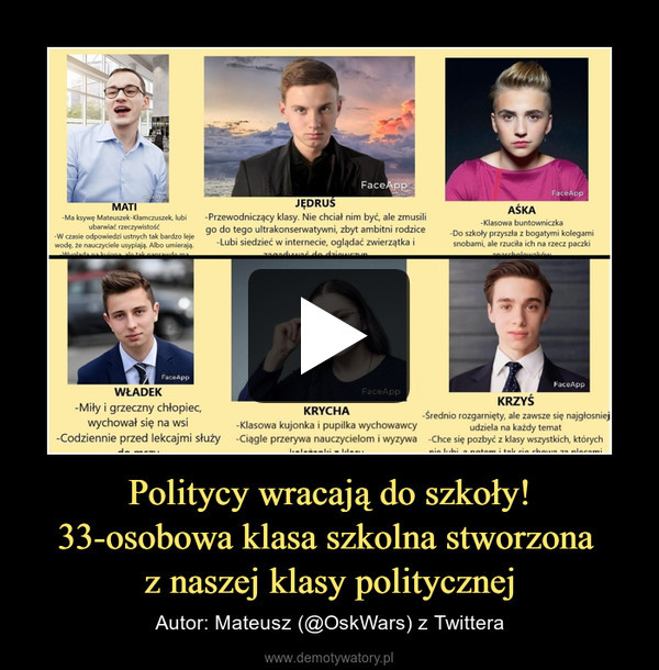 Politycy wracają do szkoły!33-osobowa klasa szkolna stworzona z naszej klasy politycznej – Autor: Mateusz (@OskWars) z Twittera