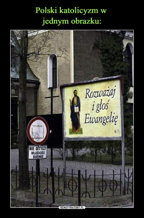 Polski katolicyzm w  jednym obrazku: