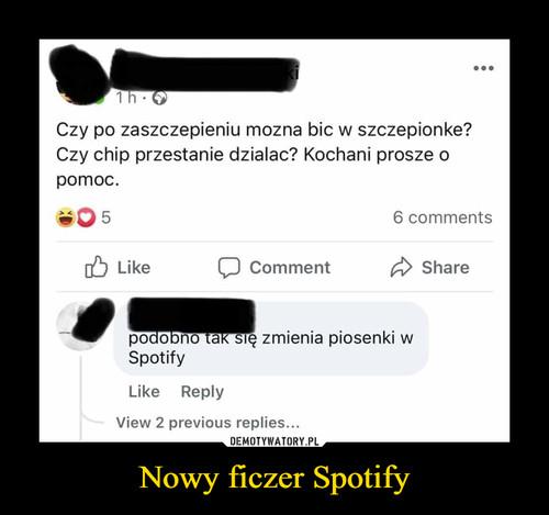 Nowy ficzer Spotify