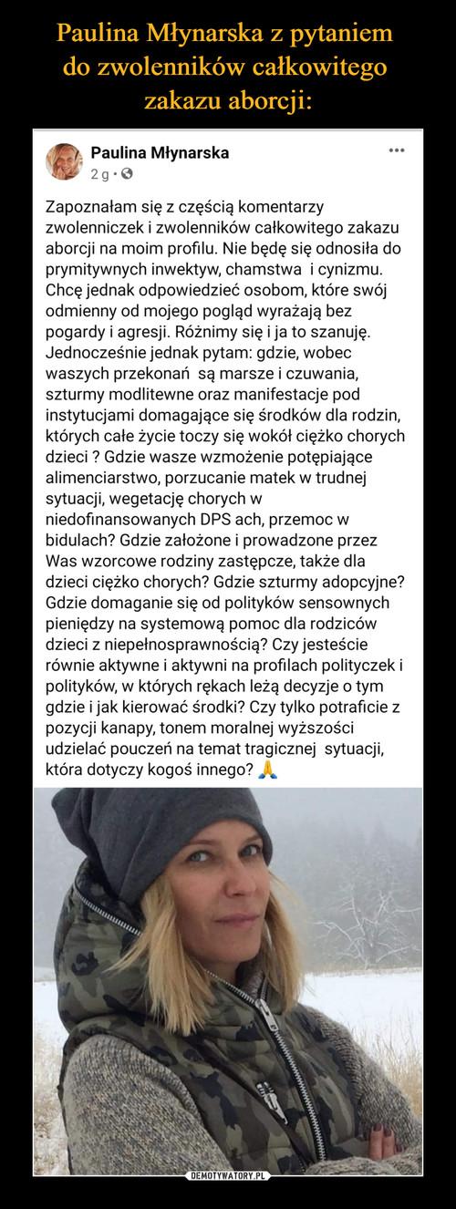 Paulina Młynarska z pytaniem  do zwolenników całkowitego  zakazu aborcji: