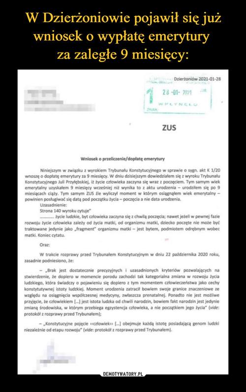 W Dzierżoniowie pojawił się już wniosek o wypłatę emerytury  za zaległe 9 miesięcy: