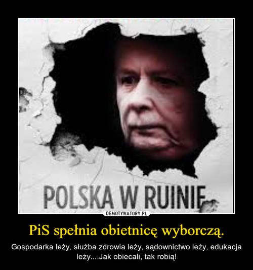PiS spełnia obietnicę wyborczą.