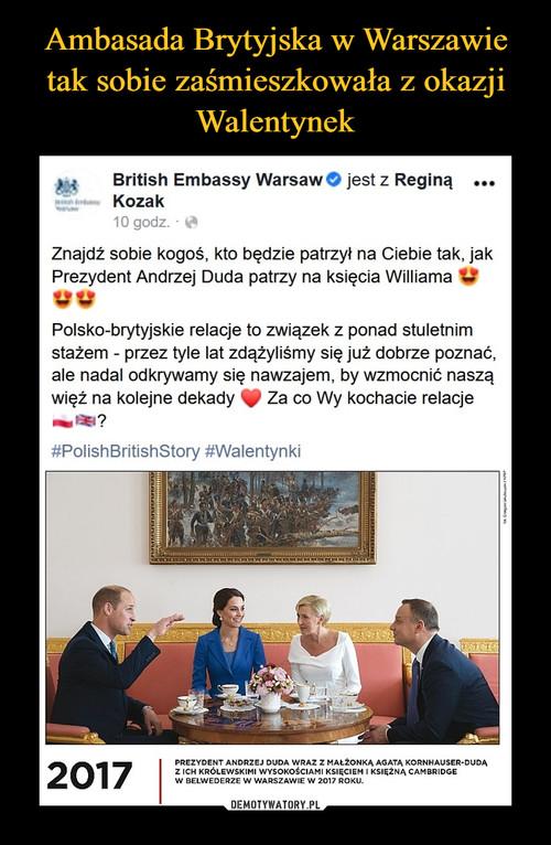Ambasada Brytyjska w Warszawie tak sobie zaśmieszkowała z okazji Walentynek