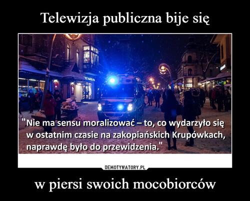 Telewizja publiczna bije się w piersi swoich mocobiorców