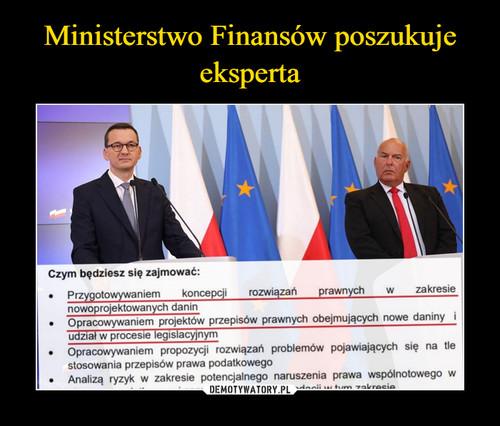 Ministerstwo Finansów poszukuje eksperta