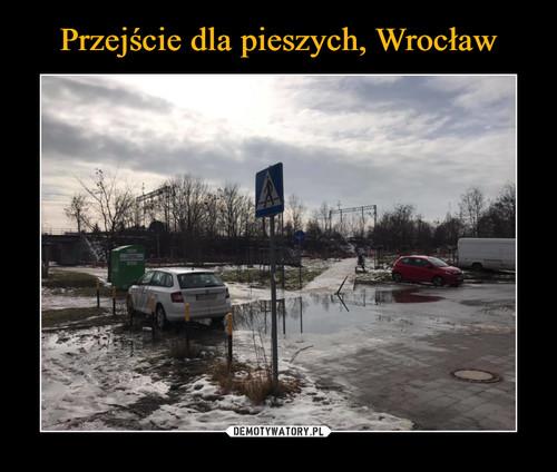 Przejście dla pieszych, Wrocław