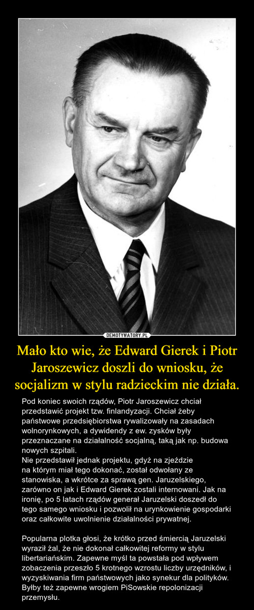 Mało kto wie, że Edward Gierek i Piotr Jaroszewicz doszli do wniosku, że socjalizm w stylu radzieckim nie działa.