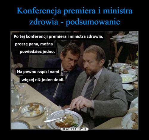 Konferencja premiera i ministra zdrowia - podsumowanie