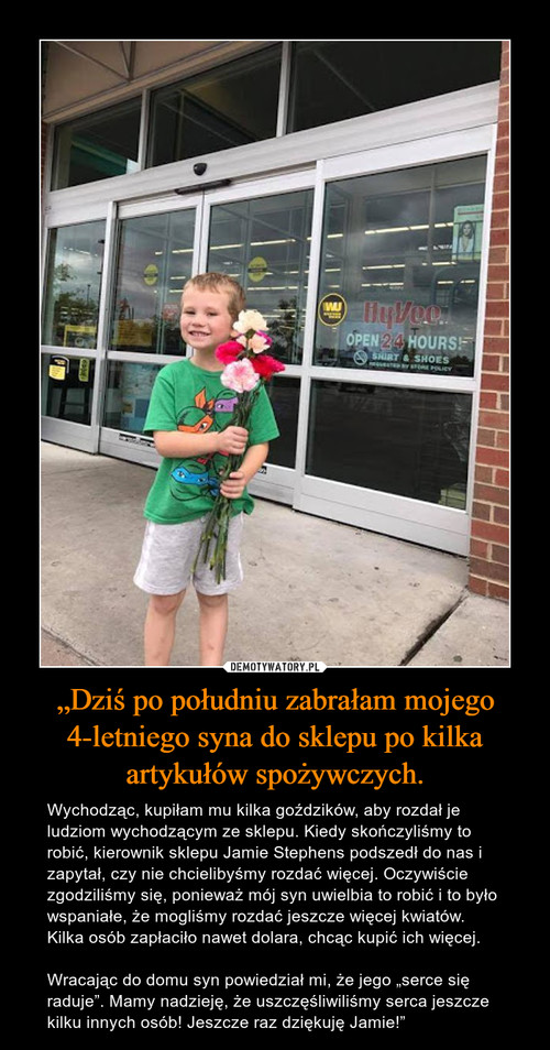 """""""Dziś po południu zabrałam mojego 4-letniego syna do sklepu po kilka artykułów spożywczych."""