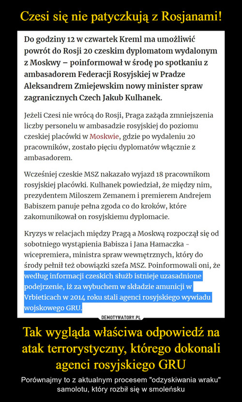 Czesi się nie patyczkują z Rosjanami! Tak wygląda właściwa odpowiedź na atak terrorystyczny, którego dokonali agenci rosyjskiego GRU