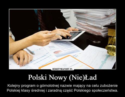 Polski Nowy (Nie)Ład