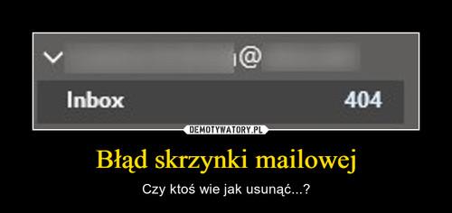 Błąd skrzynki mailowej