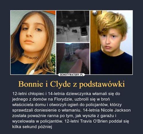 Bonnie i Clyde z podstawówki