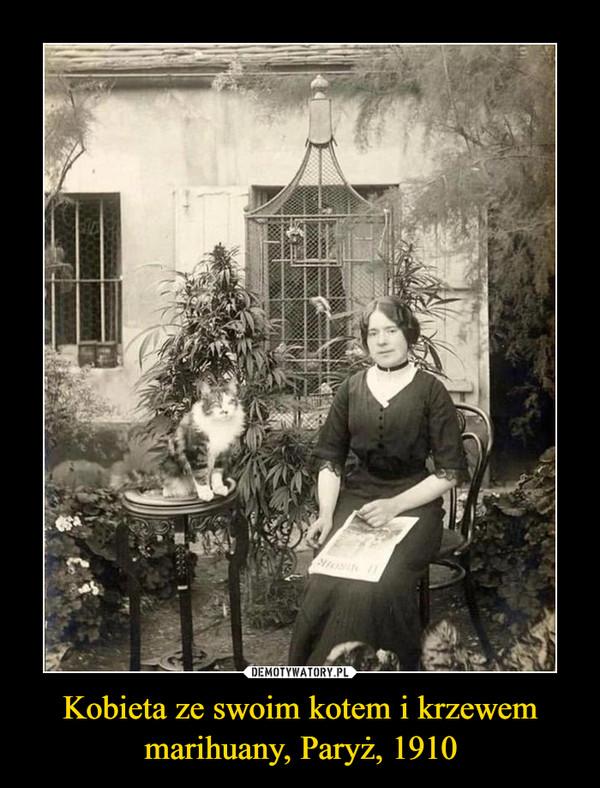 Kobieta ze swoim kotem i krzewem marihuany, Paryż, 1910 –