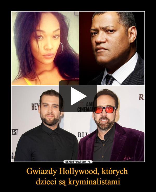 Gwiazdy Hollywood, których dzieci są kryminalistami –