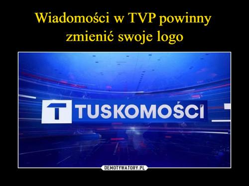 Wiadomości w TVP powinny  zmienić swoje logo
