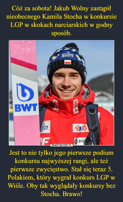Cóż za sobota! Jakub Wolny zastąpił nieobecnego Kamila Stocha w konkursie LGP w skokach narciarskich w godny sposób. Jest to nie tylko jego pierwsze podium konkursu najwyższej rangi, ale też pierwsze zwycięstwo. Stał się teraz 5. Polakiem, który wygrał konkurs LGP w Wiśle. Oby tak wyglądały konkursy bez Stocha. Brawo!