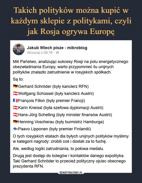 Takich polityków można kupić w każdym sklepie z politykami, czyli jak Rosja ogrywa Europę