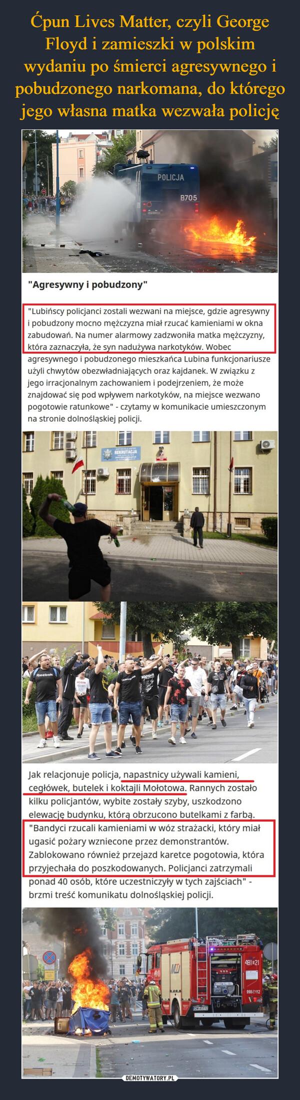 Ćpun Lives Matter, czyli George Floyd i zamieszki w polskim wydaniu po śmierci agresywnego i pobudzonego narkomana, do którego jego własna matka wezwała policję