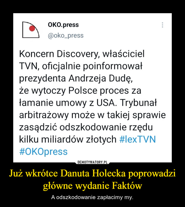 Już wkrótce Danuta Holecka poprowadzi główne wydanie Faktów – A odszkodowanie zapłacimy my.