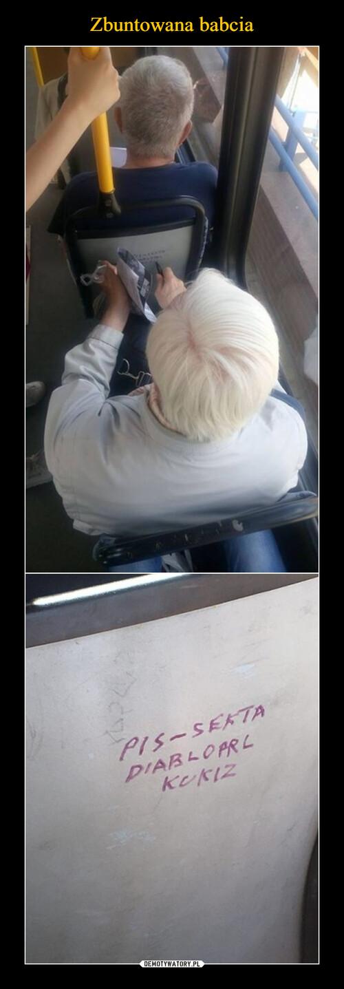 Zbuntowana babcia
