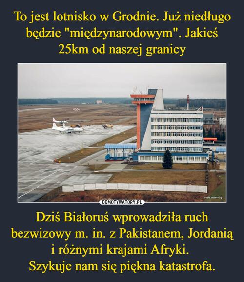 """To jest lotnisko w Grodnie. Już niedługo będzie """"międzynarodowym"""". Jakieś 25km od naszej granicy Dziś Białoruś wprowadziła ruch bezwizowy m. in. z Pakistanem, Jordanią i różnymi krajami Afryki.  Szykuje nam się piękna katastrofa."""