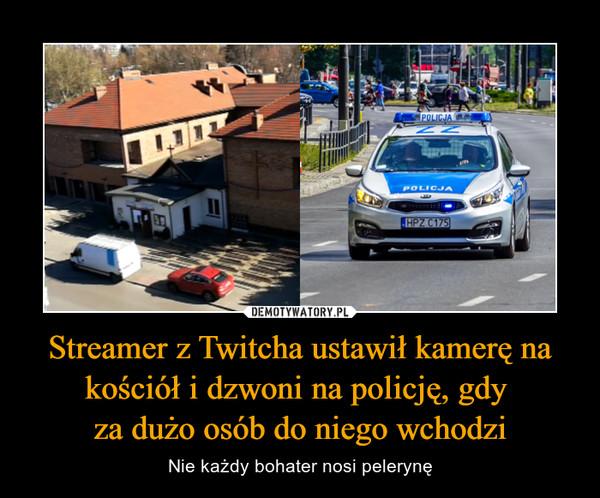 Streamer Z Twitcha Ustawi U0142 Kamer U0119 Na Ko U015bci U00f3 U0142 I Dzwoni Na